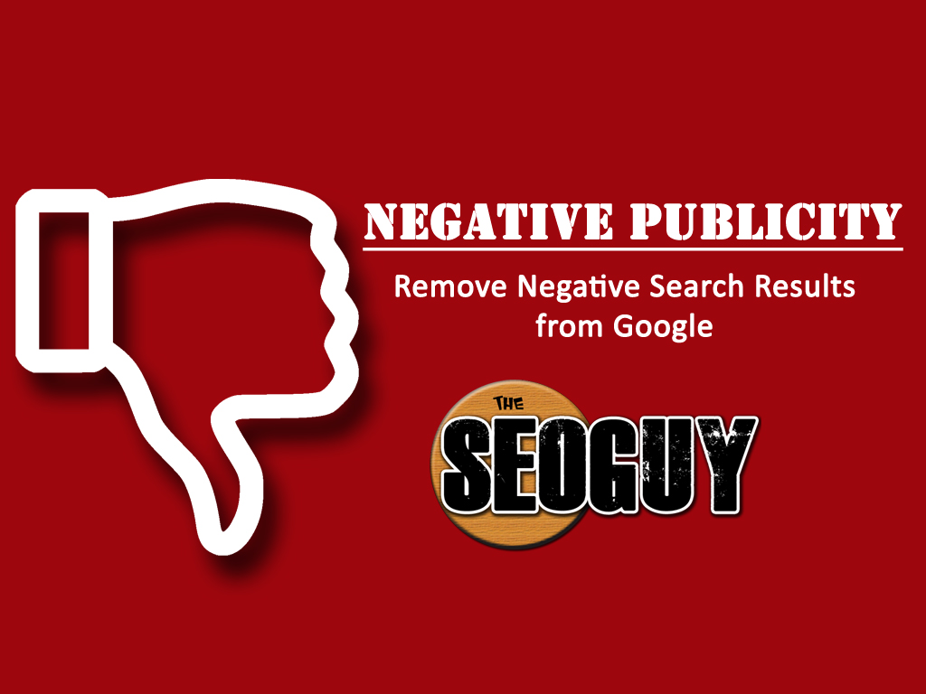 Negative Publicity – Push down Negative Search Results